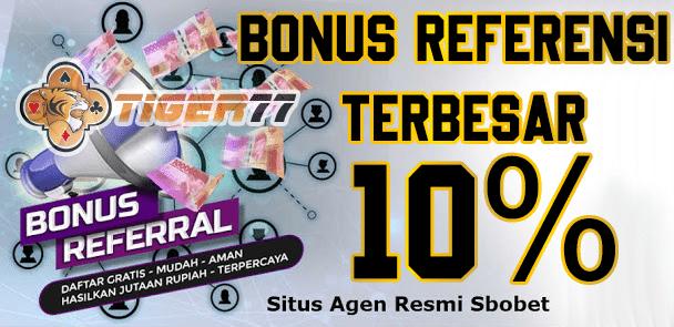 Raih Bonus Referensi 10% Sportsbook, Casino dan Slot Setiap Harinya
